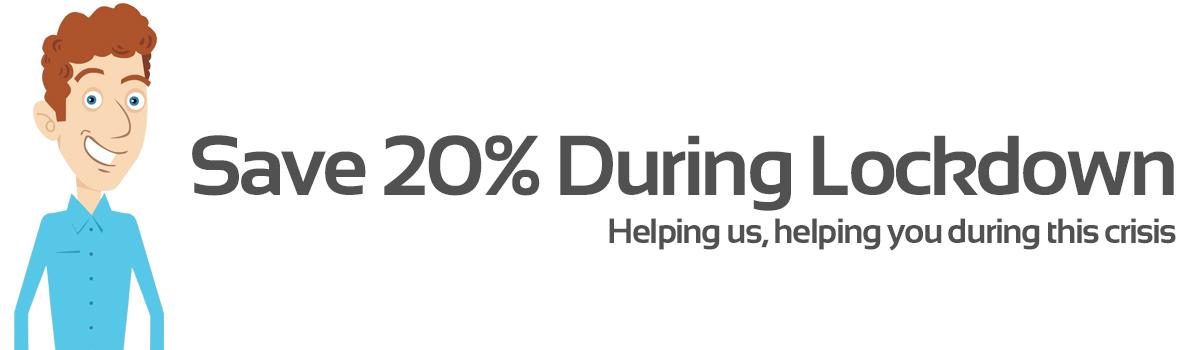Save 20% During Lockdown
